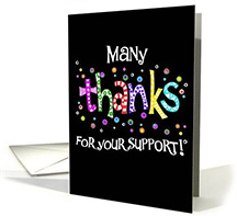 card that says Many thanks for your support!